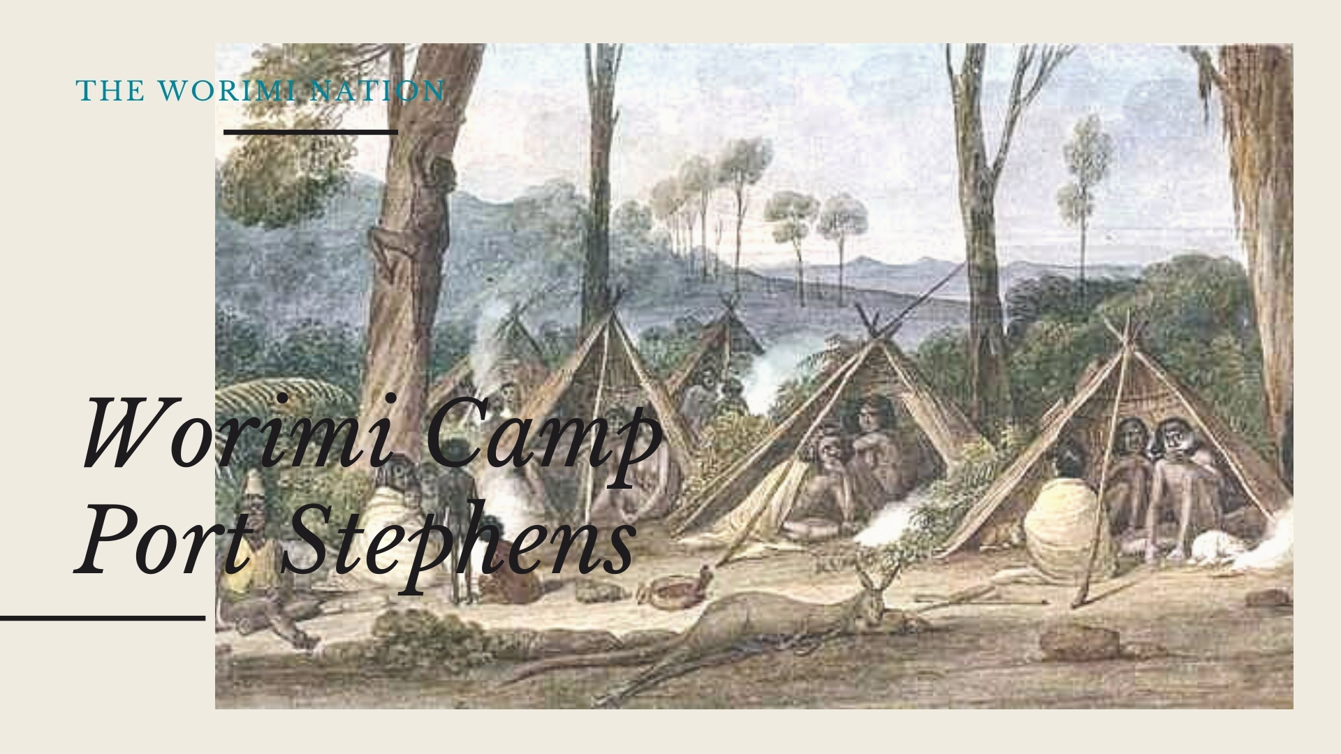 Worimi Camp, Port Stephens