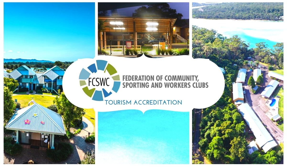 Federation of Community, Sporting and Workers Clubs Tourism Accreditation for Urunga, Fingal Bay and Sussex Inlet Resorts in New South Wales